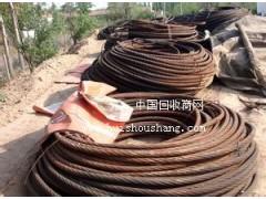 河北省邢台市钢丝绳旧货回收市场